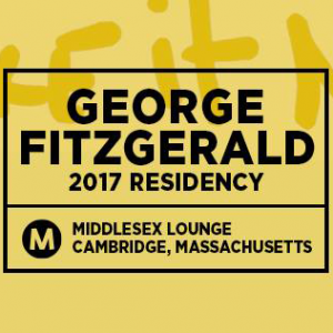 Make It New with George Fitzgerald (2017 Residency) @ Middlesex Lounge | Cambridge | Massachusetts | United States