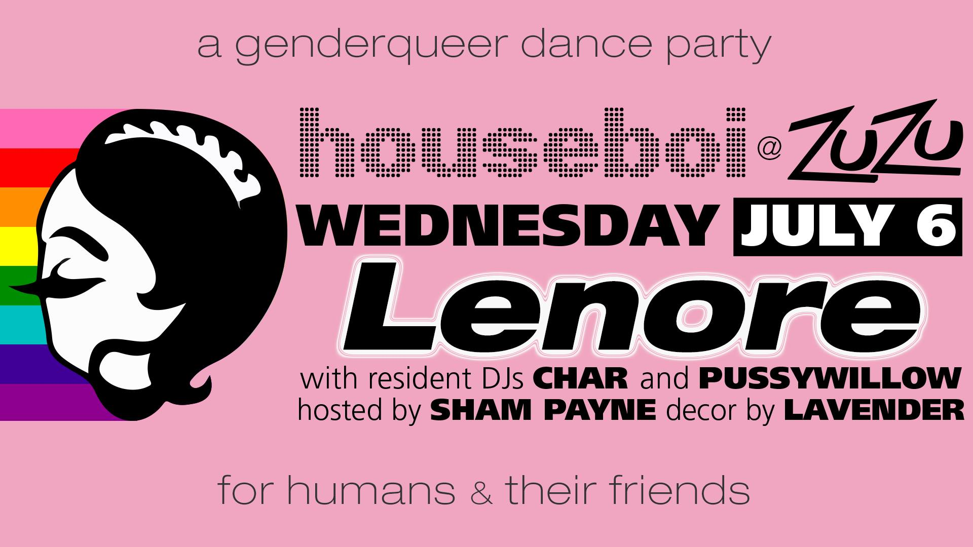 Lenore_Houseboi_Humans_and_Friends_Zuzu_July_House Music